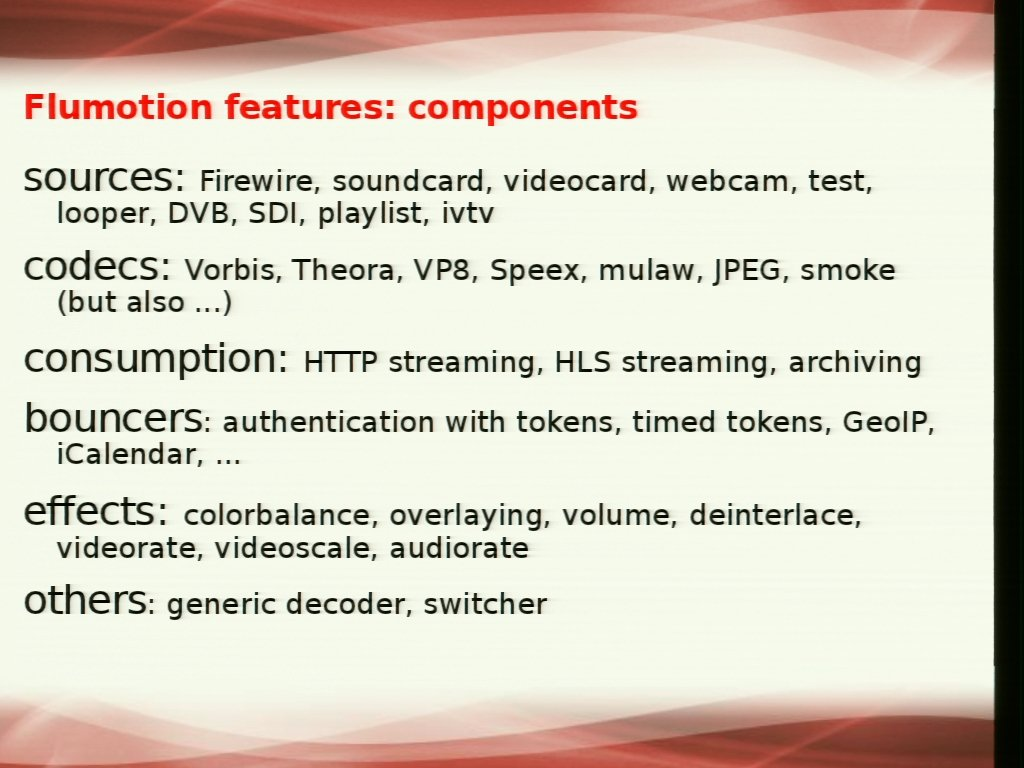 Flumotion, on overview - GStreamer conferences
