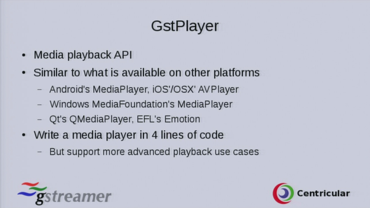 GstPlayer - a simple cross-platform API for all your media playback