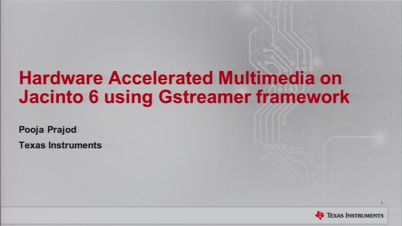 Hardware Accelerated Multimedia On Jacinto 6 Using Gstreamer Block Diagram 00