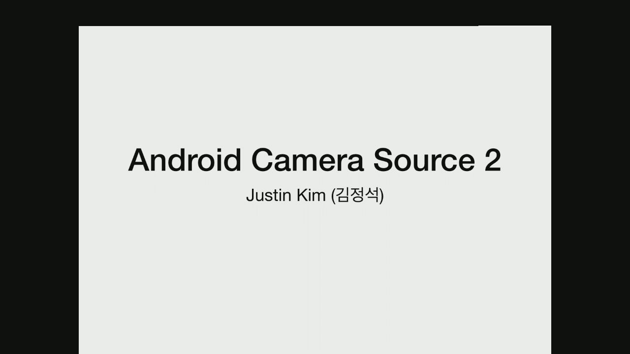 Android camera source 2 - a continuation story  - GStreamer conferences