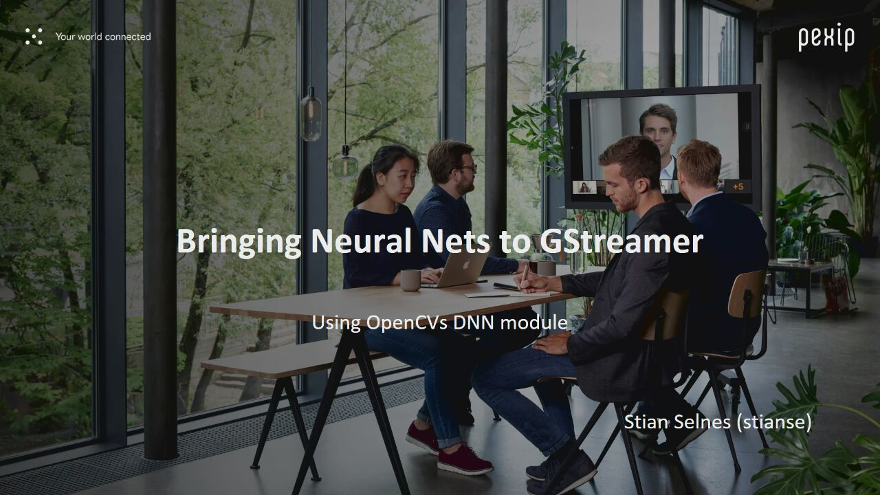 Bringing Deep Neural Networks to GStreamer  - GStreamer conferences