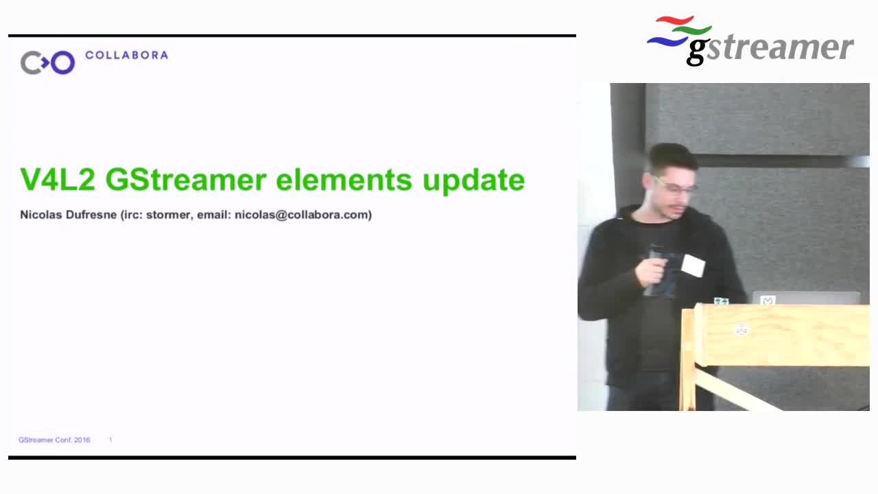 V4L2 GStreamer elements update - GStreamer conferences